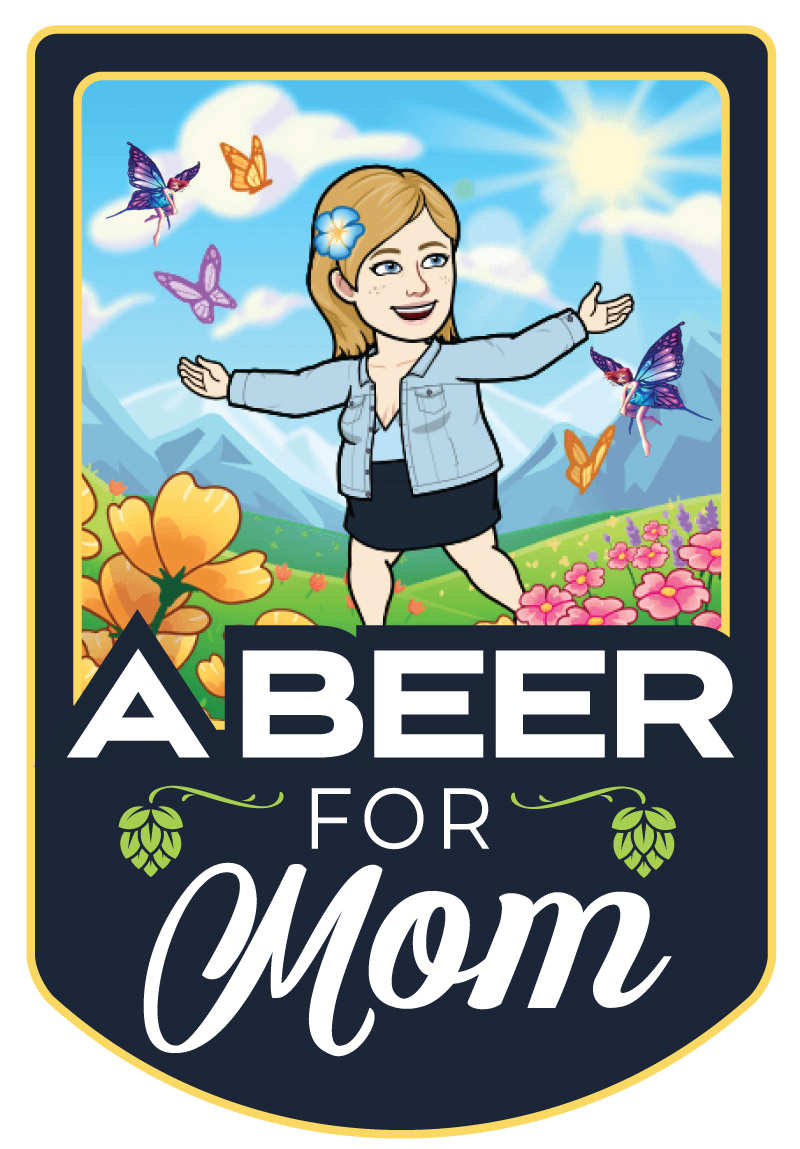 A Beer For Mom