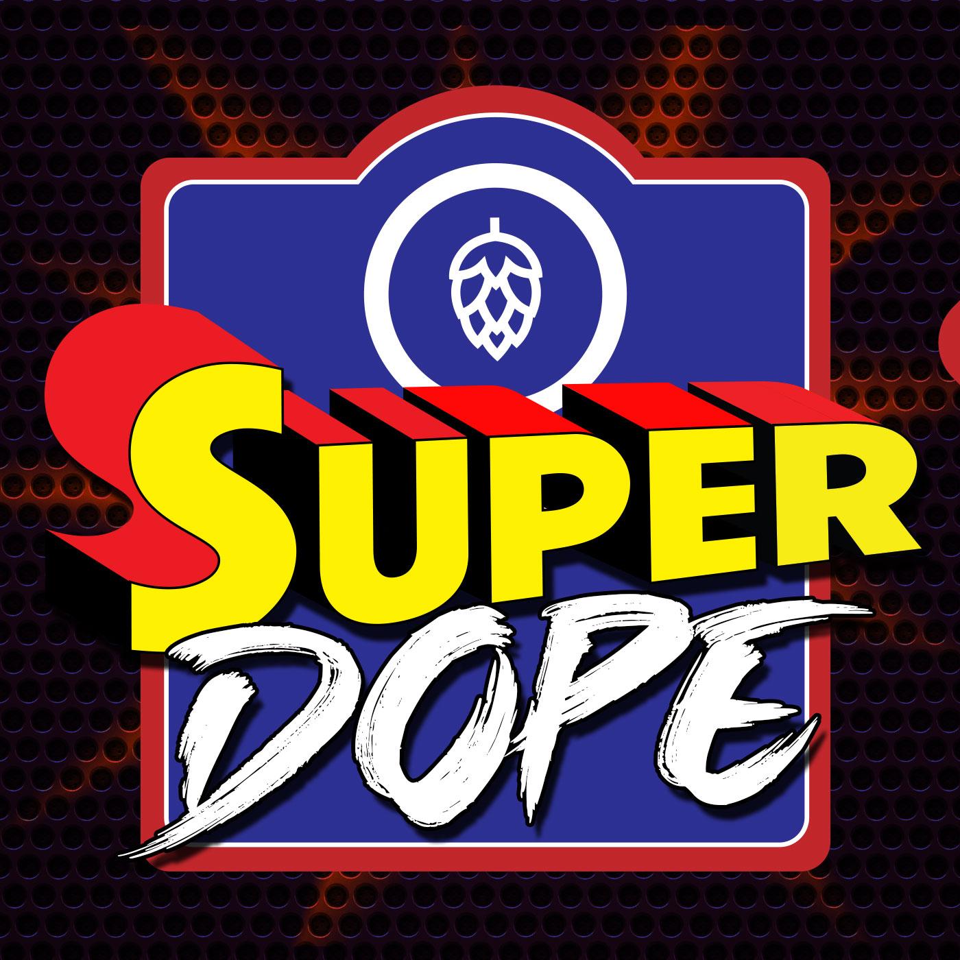 Super Dope 2.0