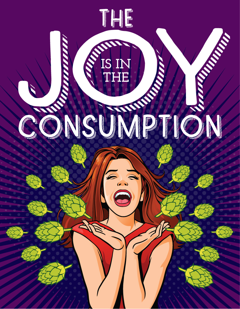 The Joy is in the Consumption
